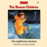 The Lighthouse Mystery, Gertrude Chandler Warner