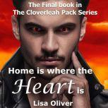 Home is Where the Heart Is, Lisa Oliver