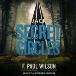 Jack Secret Circles, F. Paul Wilson