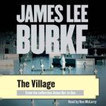 The Village, James Lee Burke