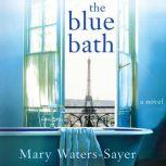 The Blue Bath, Mary Waters-Sayer