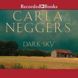 Dark Sky, Carla Neggers