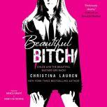 Beautiful Bitch, Christina Lauren