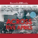 Across Five Aprils, Irene Hunt