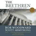 The Brethren Inside the Supreme Court, Bob Woodward