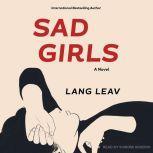 Sad Girls, Lang Leav