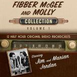 Fibber McGee and Molly, Collection 1, Black Eye Entertainment