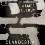 Clandestine, James Ellroy