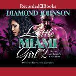 Little Miami Girl 2 Antonia and Jaheim's Love Story, Diamond Johnson
