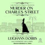 Murder on Charles Street, Leighann Dobbs