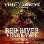 Red River Vengeance, J. A. Johnstone