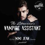 The Librarian's Vampire Assistant Book 1, Mimi Jean Pamfiloff