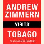 Andrew Zimmern visits Tobago Chapter 5 from THE BIZARRE TRUTH, Andrew Zimmern