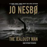 The Jealousy Man and Other Stories, Jo Nesbo