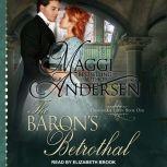The Baron's Betrothal, Maggi Andersen