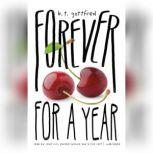 Forever for a Year, B. T. Gottfred