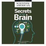 Secrets of the Brain, Scientific American