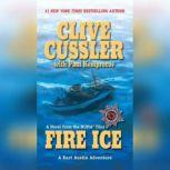 Fire Ice, Clive Cussler