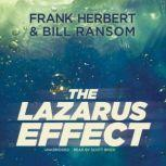 The Lazarus Effect, Frank Herbert; Bill Ransom