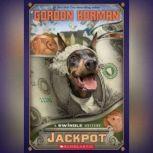 Jackpot, Gordon Korman