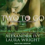 Two To Go Bayou Heat, Alexandra Ivy