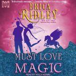 Must Love Magic, Erica Ridley