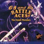 G-8 and His Battle Aces #18 The Death Monsters, Robert Jasper Hogan