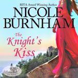 The Knight's Kiss, Nicole Burnham
