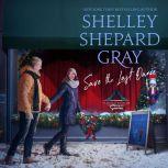Save the Last Dance, Shelley Shepard Gray