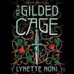 The Gilded Cage, Lynette Noni