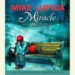Miracle on 49th Street, Mike Lupica