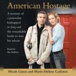 American Hostage, Micah Garen