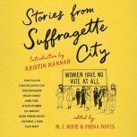 Stories from Suffragette City, M.J. Rose