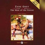 The Man of the Forest, Zane Grey