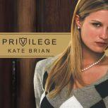 Privilege, Kate Brian