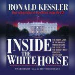 Inside the White House, Ronald Kessler