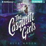 The Casquette Girls, Alys Arden