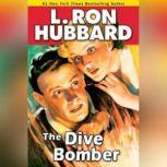 The Dive Bomber, L. Ron Hubbard