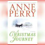 A Christmas Journey, Anne Perry