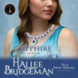 Sapphire Ice The Jewel Series Book 1, Hallee Bridgeman