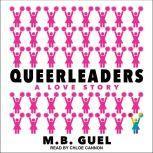 Queerleaders, M.B. Guel