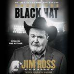 Under the Black Hat My Life in the WWE and Beyond, Jim Ross