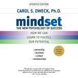 Mindset The New Psychology of Success, Carol S. Dweck