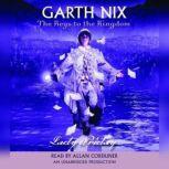 The Keys to the Kingdom #5: Lady Friday, Garth Nix