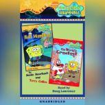 SpongeBob Squarepants: Chapter Books 3 & 4 #3: Hall Monitor; #4: The World's Greatest Valentine, Annie Auerbach