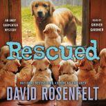 Rescued An Andy Carpenter Mystery, David Rosenfelt