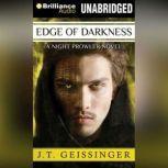 Edge of Darkness, J. T. Geissinger