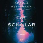 The Scholar, Dervla McTiernan