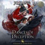 Dances of Deception A Legends of Tivara Story, JC Kang