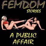 Femdom Stories A Public Affair, Hellen Heels